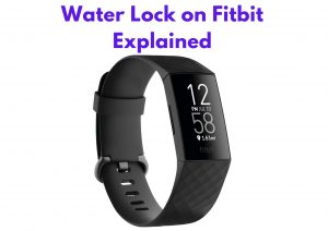 Water Lock on Fitbit Explained