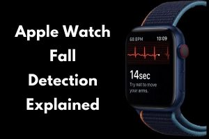 Apple Watch Fall Detection Explained 2021
