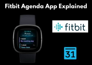 Fitbit Agenda App Explained: All You Need to Know