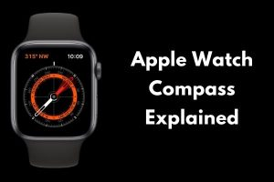 Apple Watch Compass Explained