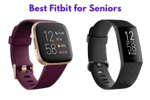 Best Fitbit for Seniors (Updated 2021)