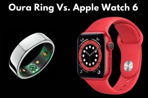 Oura Ring Vs. Apple Watch 6