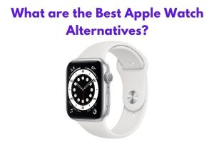 What are the Best Apple Watch Alternatives?
